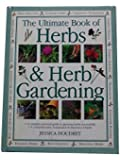 Ultimate Book of Herbs & Herb Gardening