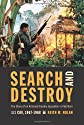 Search and Destroy: The Story of an Armored Cavalry Squadron in Vietnam: 1/1 Cav, 1967?1968