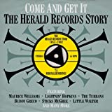 Come and Get It: The Herald Records Story 1953-1962