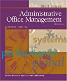 img - for Administrative Office Management, Short Course book / textbook / text book