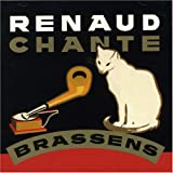 Chante Brassenspar Renaud