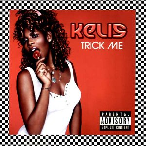 Kelis - Trick Me [UK-Import] - Zortam Music