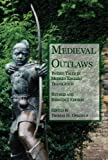Medieval Outlaws: Twelve Tales in Modern English Translation