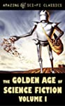 The Golden Age of Science Fiction - V...