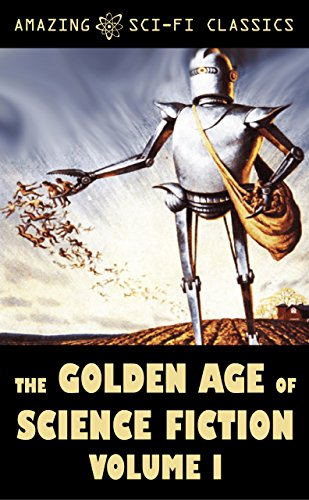 The Golden Age of Science Fiction - Volume I (Classic Sci Fi Books compare prices)