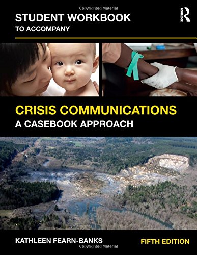 student-workbook-to-accompany-crisis-communications-a-casebook-approach