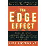 The Edge Effect: Achieve Total Health and Longevity with the Balanced Brain Advantageby Eric R. Braverman