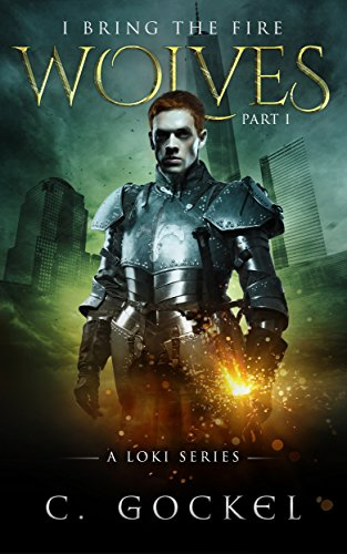 I Bring The Fire: Wolves by C. Gockel ebook deal