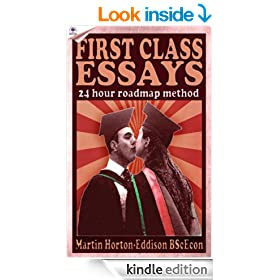 First Class Essays in Under 24Hours (Study Skills: Writing  for University, The Roadmap Method)
