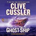 Ghost Ship: NUMA Files, Book 12 Audiobook by Clive Cussler, Graham Brown Narrated by Scott Brick