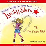 Lucky Stars: The Pop Singer Wish | [Phoebe Bright]
