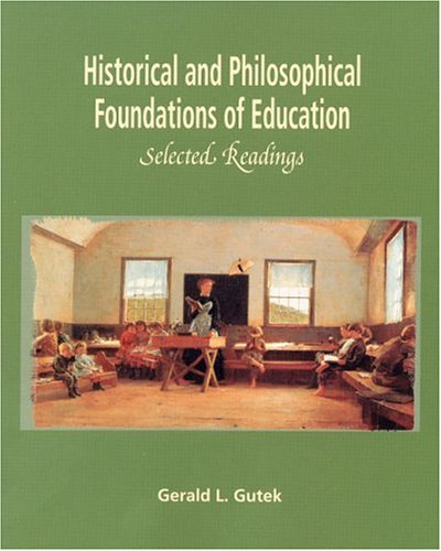 Historical and Philosophical Foundations of Education:...