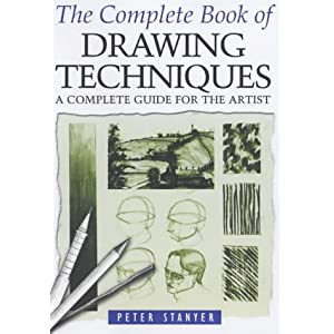 Complete Book of Drawing Techniques - Peter Stanyer