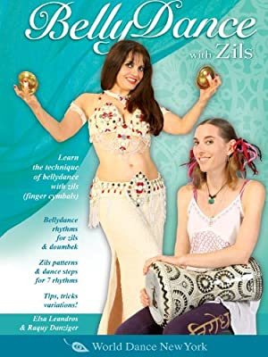 Bellydancing with Zils, by Elsa Leandros, featuring Raqui Danziger: Finger cymbals dance how-to, Belly dance rhythms instruction, Belly dance classes