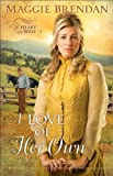 img - for Love of Her Own, A (Heart of the West Book #3): A Novel book / textbook / text book