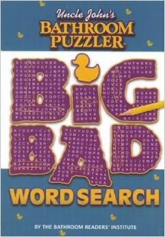 Uncle John S Bathroom Puzzler Big Bad Word Search
