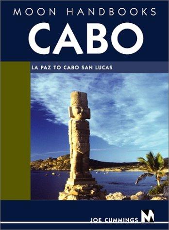Cabo (Moon Handbooks)