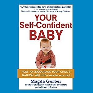 Your Self-Confident Baby Audiobook