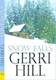 Snow Falls (English Edition)