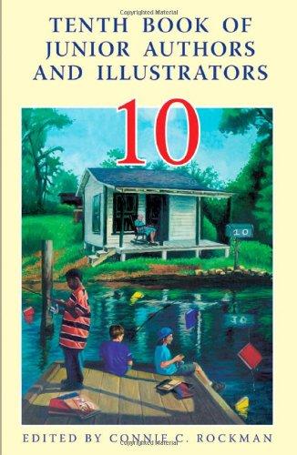 Tenth Book of Junior Authors & Illustrators (10th Book of Junior Authors and Illustrators)