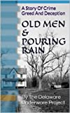 img - for Old Men and Pouring Rain book / textbook / text book