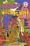 Scooby Doo and the Witching Hour (Scholastic Readers: Scooby-Doo) (0545161061) by Sander, Sonia