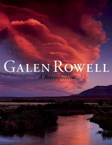 Galen Rowell: A Retrospective: 0