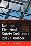 National Electrical Safety Code (NESC) 2012 Handbook (Mcgraw Hill's National Electrical Safety Code Handbook) - 0071766855