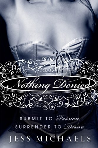 Image of Nothing Denied: A Novel (Albright Sisters Series)