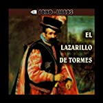 El Lazarillo de Tormes [The Life of Lazarillo of Tormes] |  Anonymous