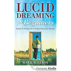 Lucid Dreaming for Beginners: Simple Techniques for ...