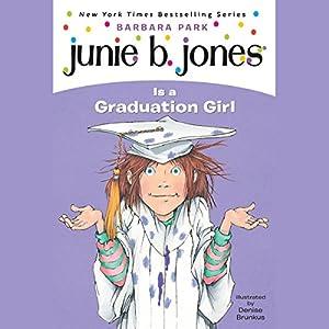 Junie B. Jones is a Graduation Girl, Book 17 Audiobook