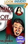 Heads Off (A Lisa Becker Mystery Book 1)