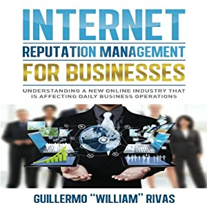Internet Reputation Management for Businesses Audiobook