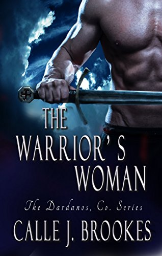 The Warrior's Woman (Dardanos, Co. Book 4) (Amazon Warrior Women compare prices)