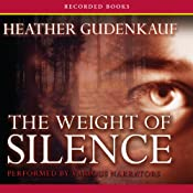 The Weight of Silence | [Heather Gudenkauf]