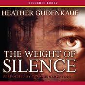 The Weight of Silence | [Heather Gudenkauf]