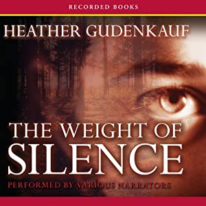 The Weight of Silence Hörbuch