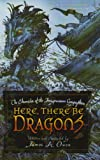 Here, There Be Dragons (The Chronicles of the Imaginarium Geographica)
