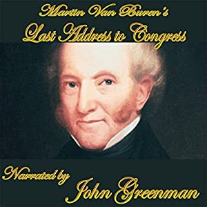 Martin Van Buren's Final Address Audiobook
