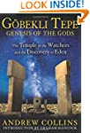 Gobekli Tepe, Genesis Of The Gods: Th...