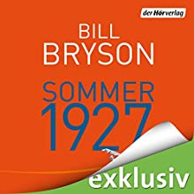 Sommer 1927 (       UNABRIDGED) by Bill Bryson Narrated by Charles Rettinghaus