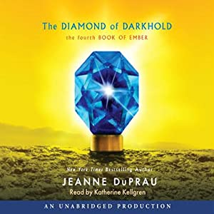 The Diamond of Darkhold: The Fourth Book of Ember | [Jeanne Duprau]