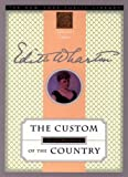 Image of The Custom of the Country: New York Public Library Collector's Edition (New York Public Library Collector's Editions)