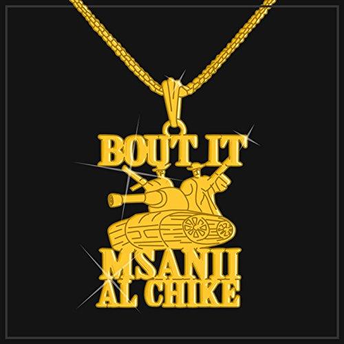 Bout It (feat. Al Chike) [Explicit]