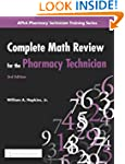 Complete Math Review for the Pharmacy...