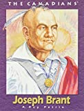 img - for Joseph Brant (The Canadians) by Roy Petrie (2003-09-16) book / textbook / text book