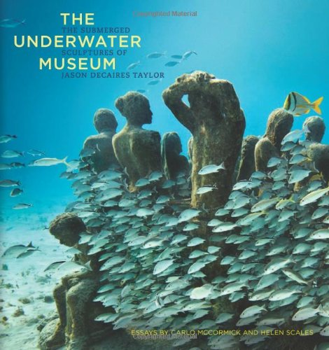 The underwater museum: the submerged sculptures of Jason deCaires Taylor