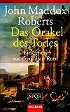 SPQR - Das Orakel des Todes: Ein Krimi aus dem alten Rom - John Maddox Roberts