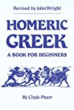 img - for Homeric Greek: A Book for Beginners book / textbook / text book